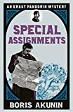 Special Assignments: The Further Adventures of Erast Fandorin (Erast Fandorin 5) by Boris Akunin (2008-01-10) - Boris Akunin