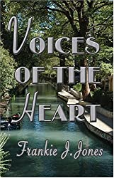 Voices of the Heart by Frankie J. Jones (2006-10-01)