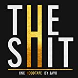 The Shit [Explicit]