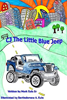 Descargar Con Torrent CJ The Little Blue Jeep (The Adventures of CJ Book 1) PDF A Mobi