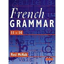 [(French Grammar 11-14 Pupil Book)] [By (author) Rosi Mcnab] published on (July, 1998)