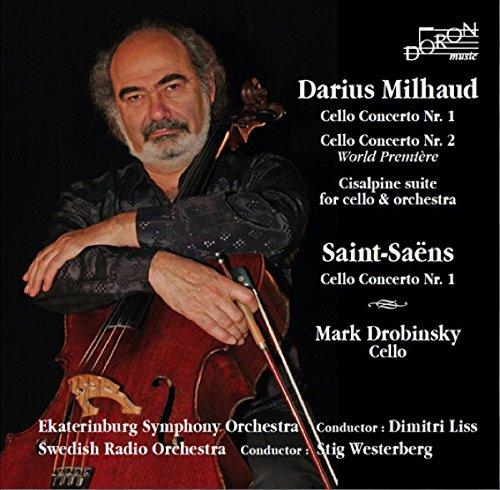 Milhaud/ Saint-Saëns/ Drobinsky : Cello Concertos