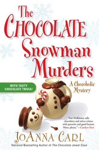 The Chocolate Snowman Murders (Chocoholic Mysteries, No. 8)