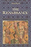 The Renaissance: From the 1470s to the end of the 16th century...