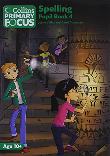 Collins Primary Focus - Spelling: Pupil Book 4