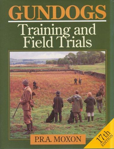 Gundogs: Training and Field Trials