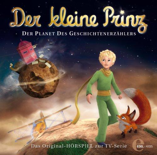 Der kleine Prinz - Original-Hörspiel, Vol. 8: Der Planet Des Geschichtenerzählers