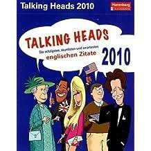 Harenberg Sprachkalender Talking Heads 2010: Die witzigsten, skurrilsten und smartesten englischen Zitate