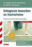 STARK Angela Verse-Herrmann/Dieter Herrmann: Erfolgreich bewerben an Hochschulen - Angela Verse-Herrmann, Dieter Herrmann