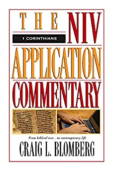 1 Corinthians (The NIV Application Commentary) by [Blomberg, Craig L.]