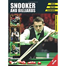 Snooker and Billiards: Skills - Tactics - Techniques - Second Edition (Crowood Sports Guides)