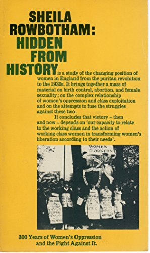 HIDDEN FROM HISTORY: 300 YEARS OF WOMEN\'S OPPRESSION AND THE FIGHT AGAINST IT (PLUTO CLASSICS)