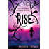 Rise: Number 2 in series (The Nightshade Series)