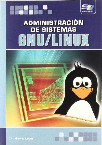 Administración de sistemas GNU/Linux por J. Gomez