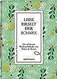 Leise rieselt der Schnee: Die schönsten Weihnachtslieder mit Noten & Texten (Der rote Faden)