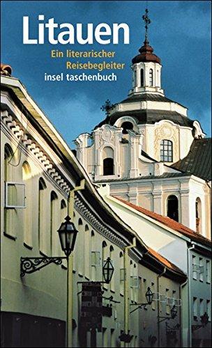 Litauen: Ein literarischer Reisebegleiter (insel taschenbuch)