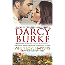 When Love Happens: Ribbon Ridge Book Three by Darcy Burke (2015-06-23)