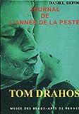 Tom Drahos - Journal de l'année de la peste
