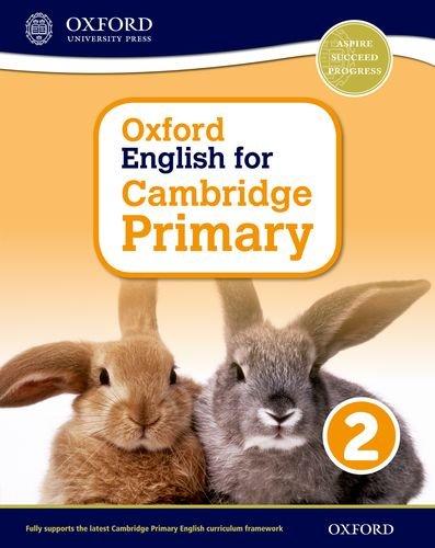 Oxford international primary. English Cambridge. Student's book. Per la Scuola elementare. Con espansione online: 2 (Op Primary Supplementary Courses)