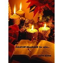 JULEFORTÆLLINGER for alle (Danish Edition)