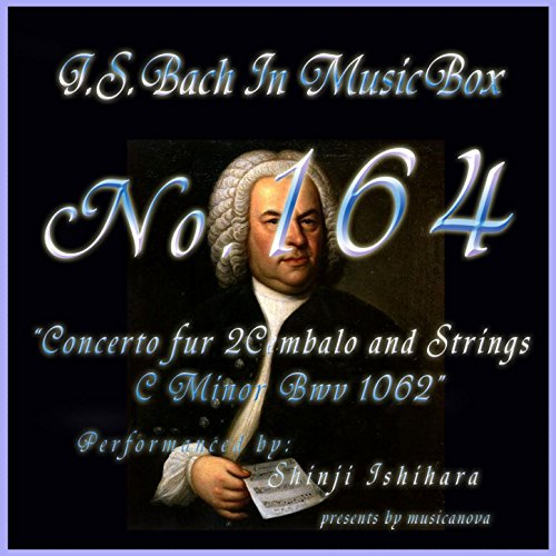 Bach In Musical Box 164 / Concert C Minor For Harpsichord And Strings Bwv1062