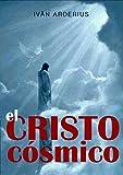 Image de EL CRISTO CÓSMICO: El Poder de la Oración Cuántica