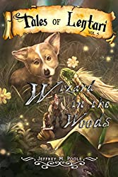 Wizard in the Woods (Tales of Lentari Book 5) (English Edition)
