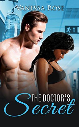 ROMANCE: The Doctor's Secret (BWWM Pregnancy Interracial Book 1)