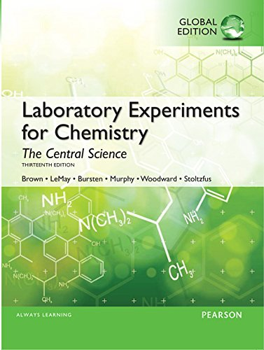 Laboratory Experiments for Chemistry: The Central Science, Global Edition