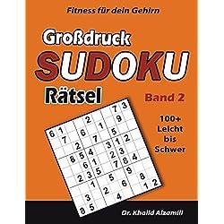 Fitness für dein Gehirn : Großdruck SUDOKU Rätsel: 100+ Leicht bis Schwer - Trainiere dein Gehirn überall, jederzeit! (Großdruck Rätsel, Band 2)