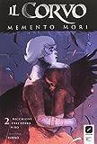 Il corvo. Memento mori: 2