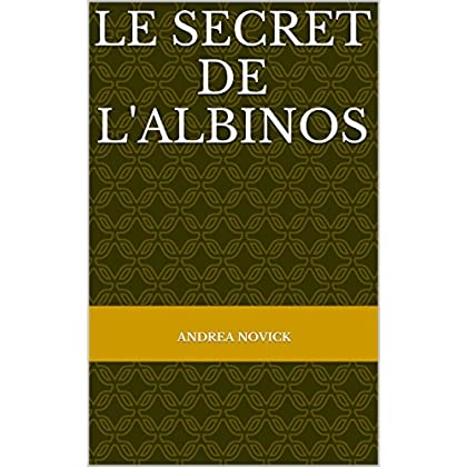 Le secret de l'albinos