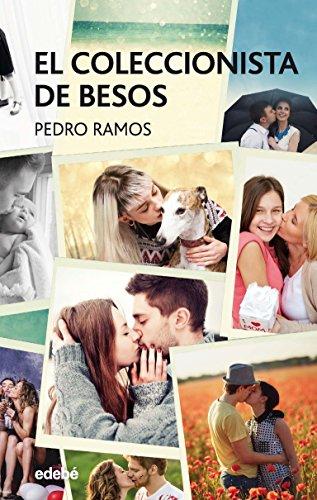 El coleccionista de besos, Pedro Ramos  51UOlE5wg5L