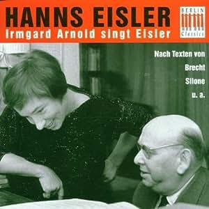 Irmgard Arnold singt Eisler