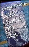 3425: LEJOS DEL SOL (Spanish Edition)