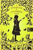 A evolución de Calpurnia Tate (Narrativa K)