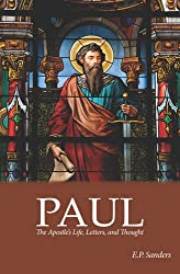 Paul: The Apostle's Life, Letters and Thought