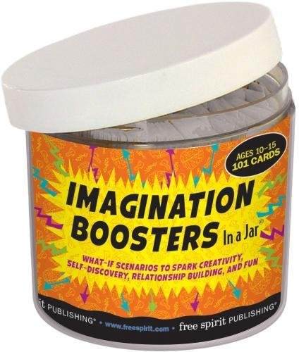 Imagination Boosters In a Jar Cards (R): What-If Scenarios to Spark Creativity, Self-Discovery, Relationship Building, and Fun