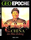GEO Epoche 51/2011: Das China des Mao Zedong 1893-1976