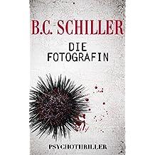 Die Fotografin - mörderische Liebe