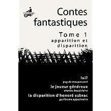 Lui?; Le Joueur Généreux; La Disparition d'Honoré de Subrac
