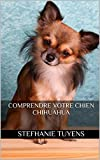Comprendre Votre Chien Chihuahua