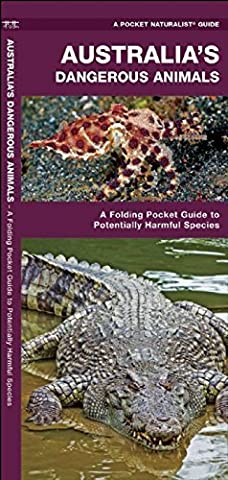 Australia's Dangerous Animals: A Folding Pocket Guide to Potentially Harmful