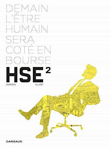 Human Stock Exchange - Tome 2