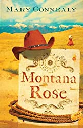 (MONTANA ROSE ) By Connealy, Mary (Author) Paperback Published on (07, 2009)