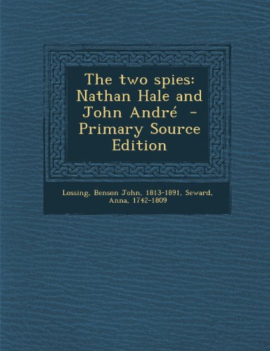 Two Spies: Nathan Hale and John Andre