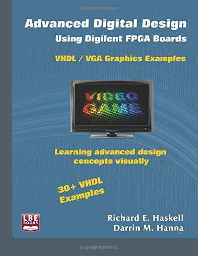 Prabhakar Ofir: PDF Advanced Digital Design Using Digilent FPGA
