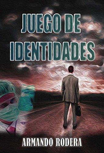 Juego de identidades (Spanish Edition)