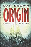 Buch - Cover Origin (Robert Langdon, Band 5) - Dan Brown - Bastei Lübbe (Lübbe Ehrenwirth)