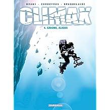 Climax - tome 4 - Gakona, Alaska
